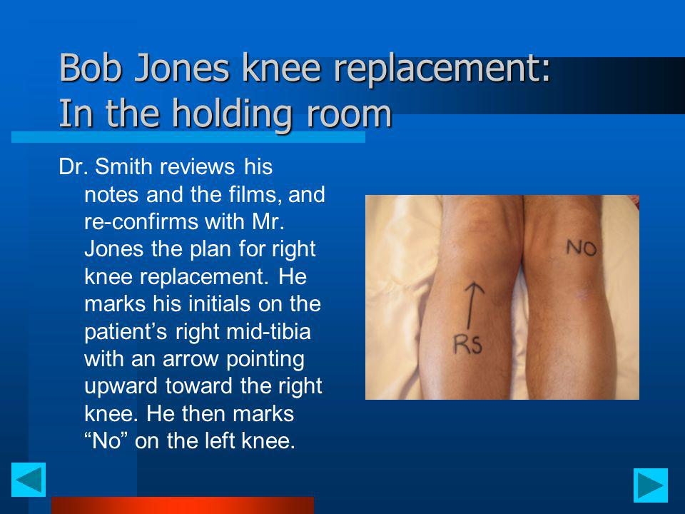 Bob Jones knee replacement: In the holding room