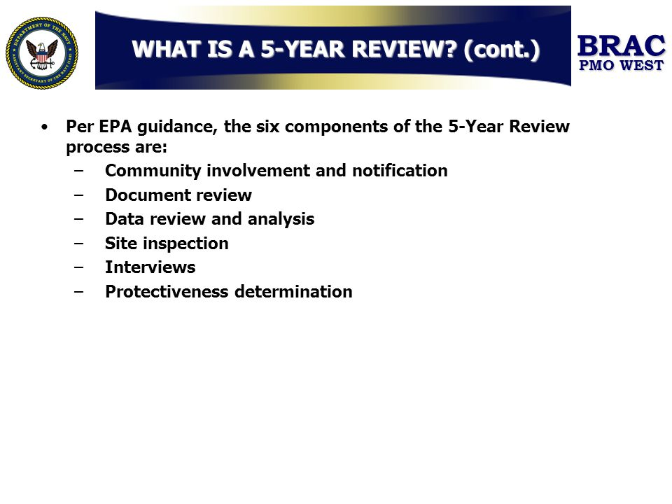 WHAT IS A 5-YEAR REVIEW (cont.)