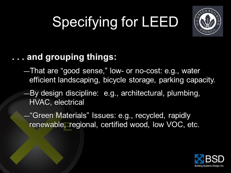 Specifying for LEED . . . and grouping things: