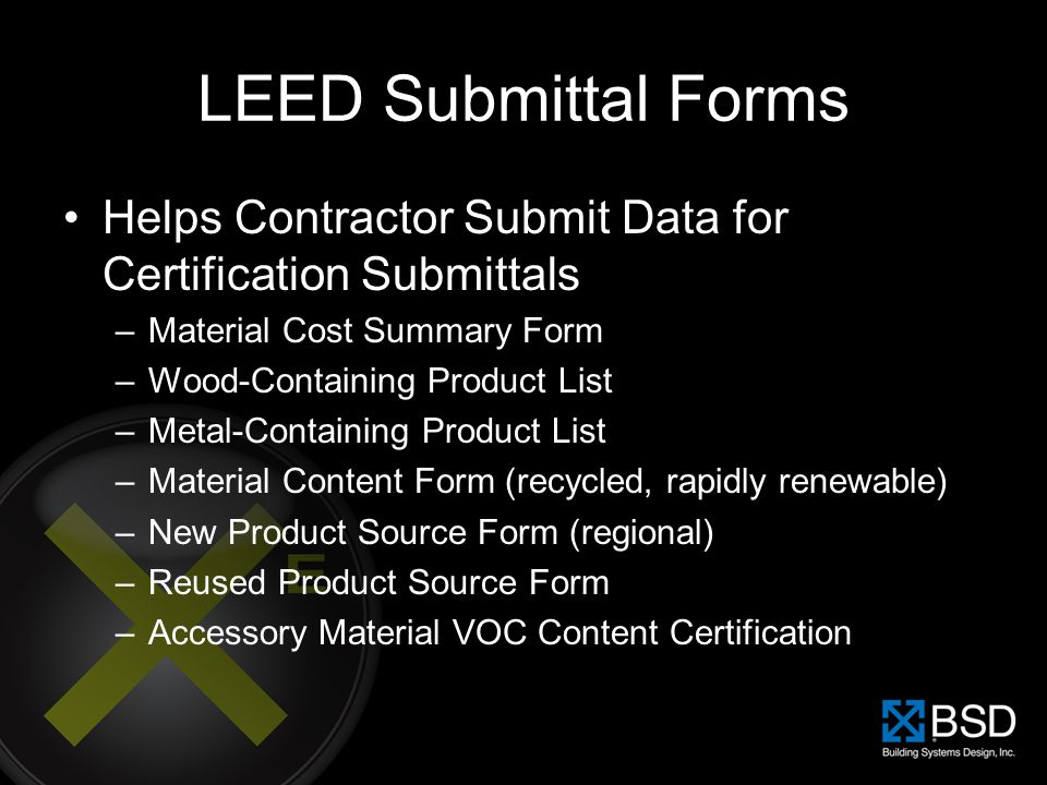 LEED Submittal Forms Helps Contractor Submit Data for Certification Submittals. Material Cost Summary Form.