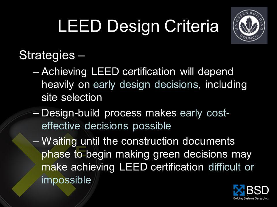 LEED Design Criteria Strategies –