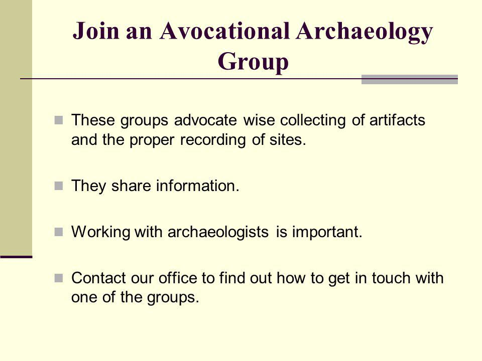 Join an Avocational Archaeology Group