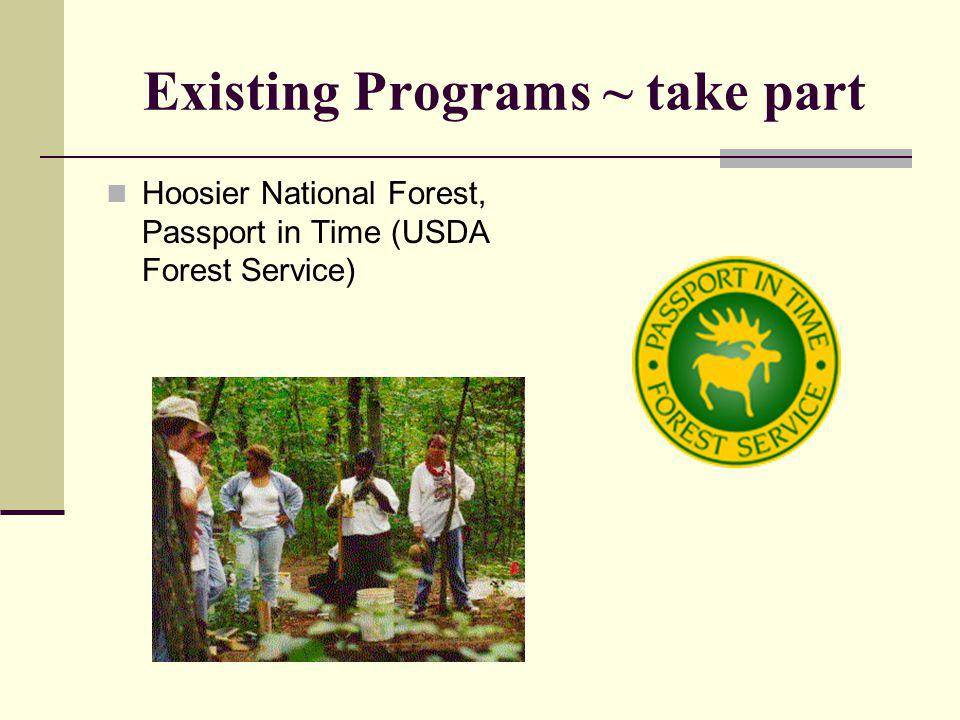 Existing Programs ~ take part