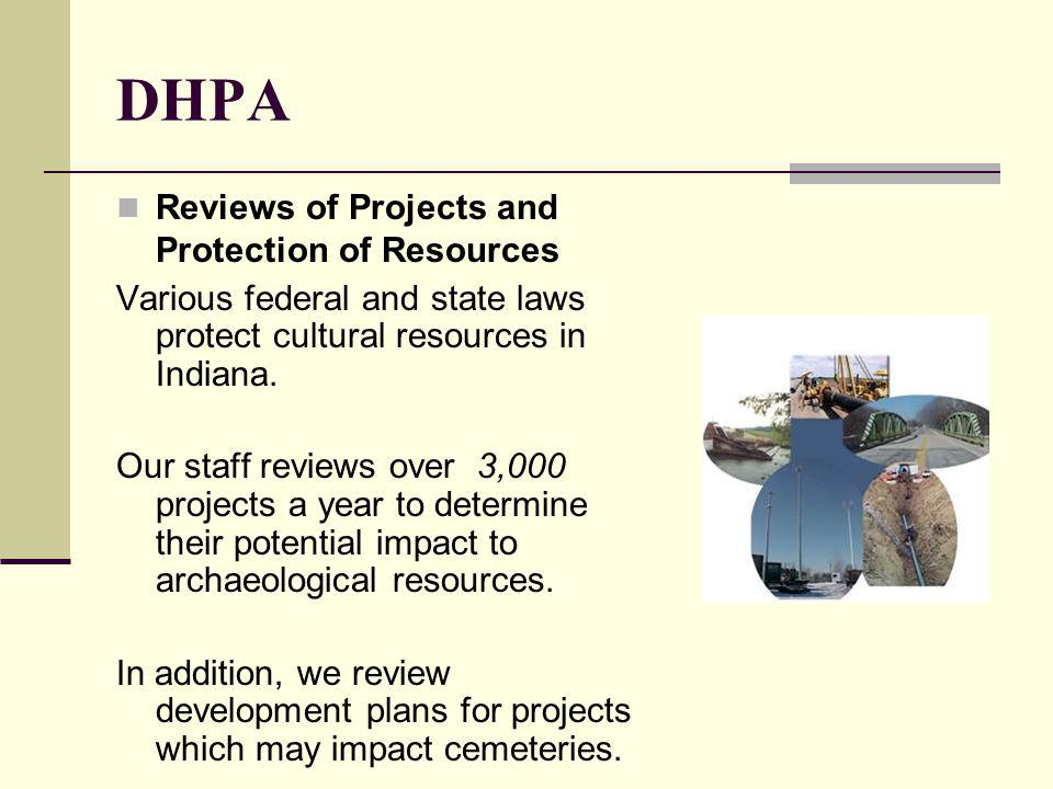 DHPA Reviews of Projects and Protection of Resources