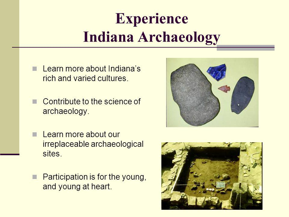 Experience Indiana Archaeology