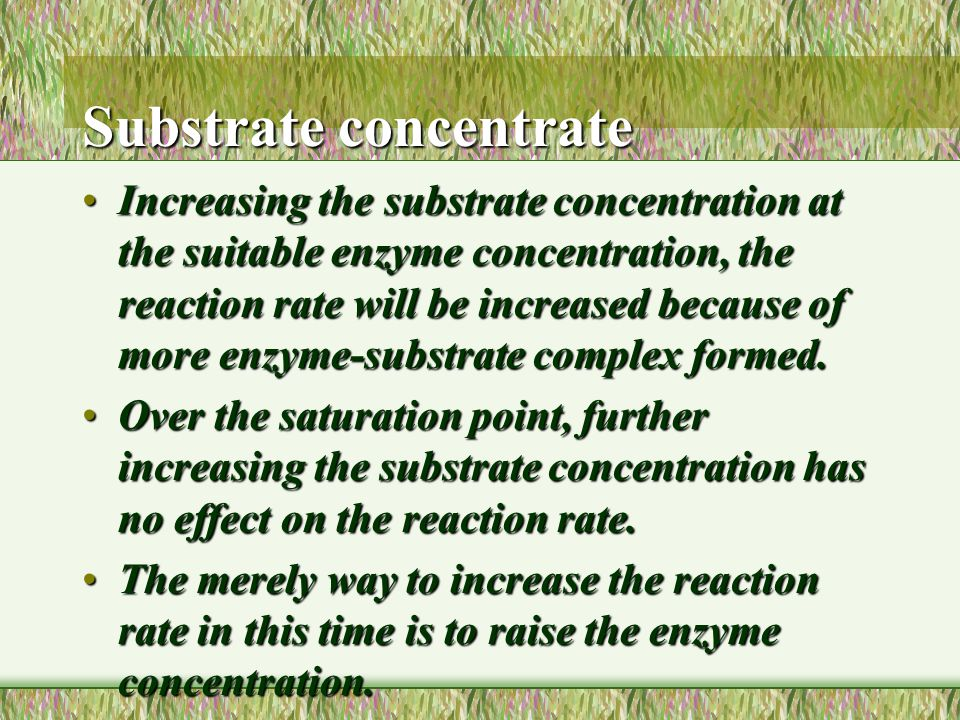 Substrate concentrate