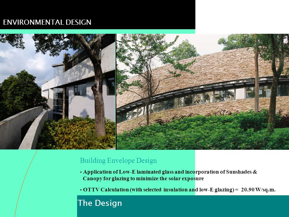 The Design ENVIRONMENTAL DESIGN Building Envelope Design