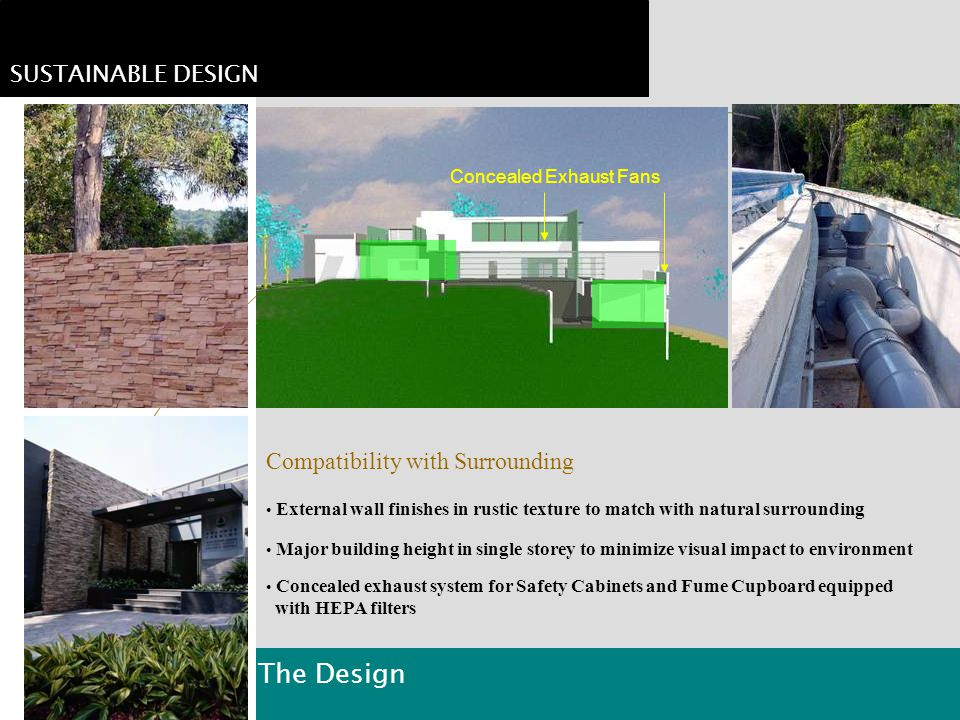 The Design SUSTAINABLE DESIGN Compatibility with Surrounding