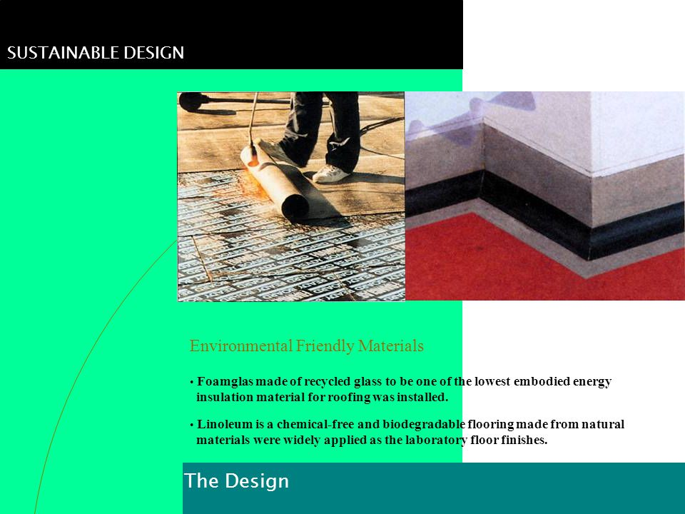 The Design SUSTAINABLE DESIGN Environmental Friendly Materials