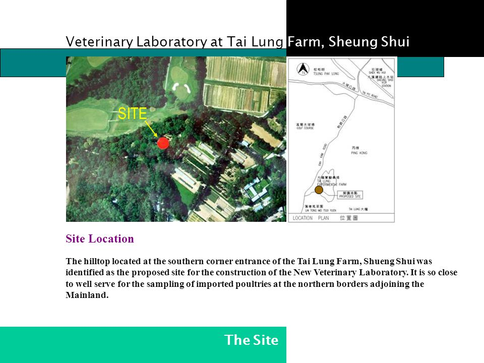 SITE Veterinary Laboratory at Tai Lung Farm, Sheung Shui The Site