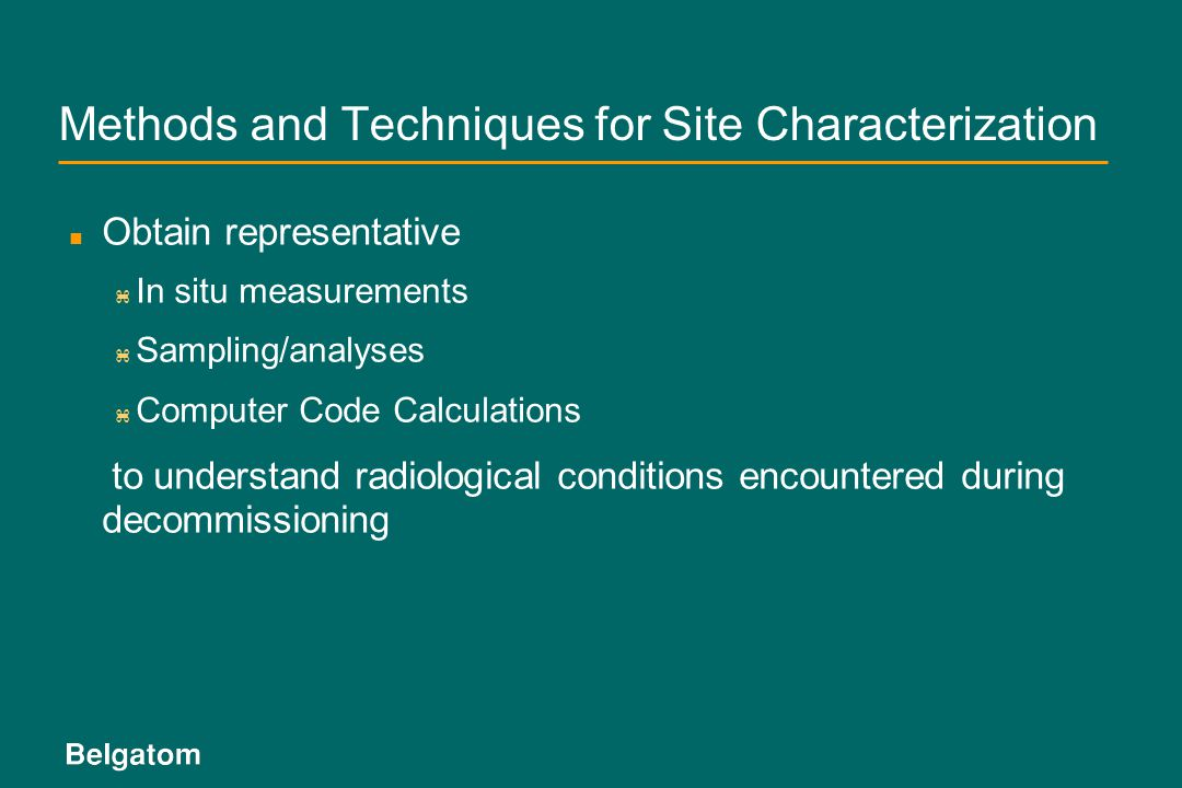 Methods and Techniques for Site Characterization