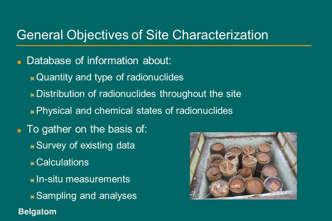 General Objectives of Site Characterization
