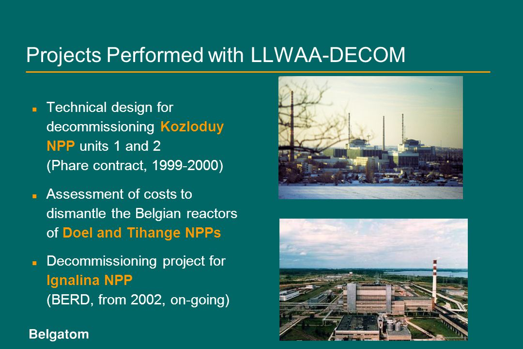 Projects Performed with LLWAA-DECOM