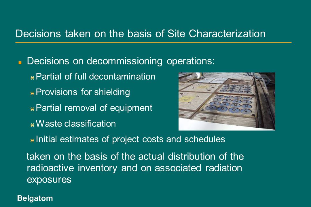 Decisions taken on the basis of Site Characterization