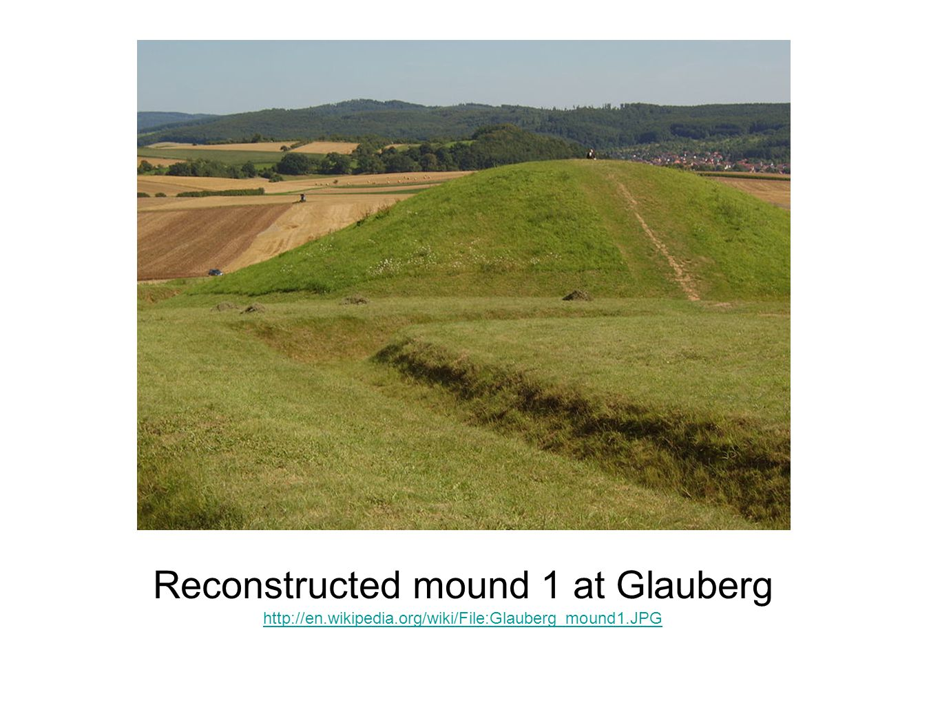 Reconstructed mound 1 at Glauberg