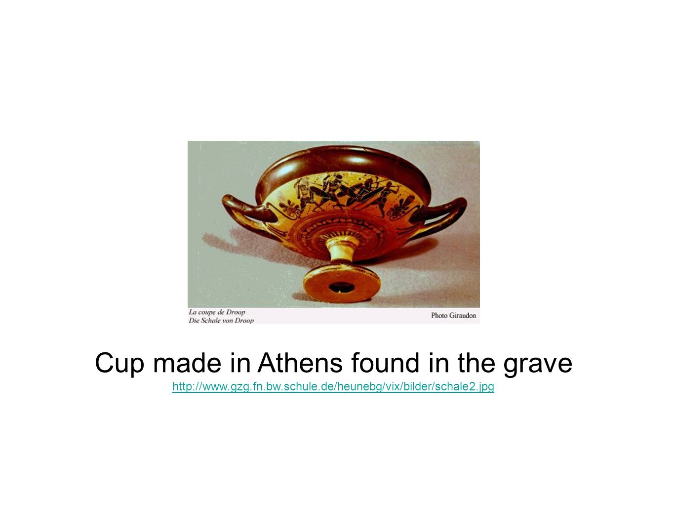 Cup made in Athens found in the grave