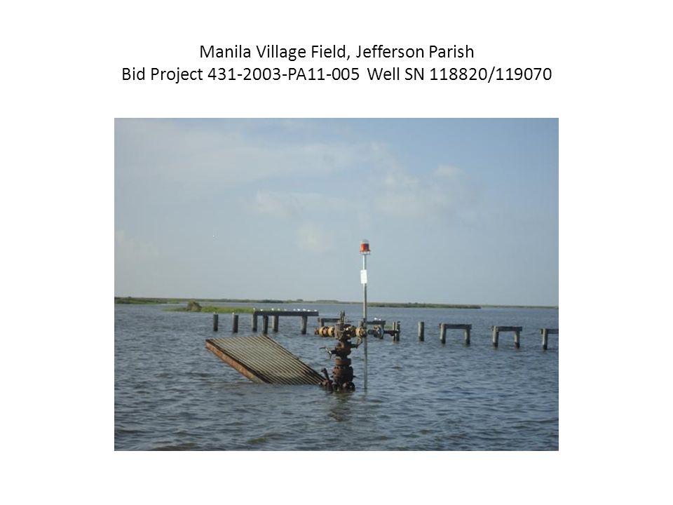 Manila Village Field, Jefferson Parish Bid Project 431-2003-PA11-005 Well SN 118820/119070