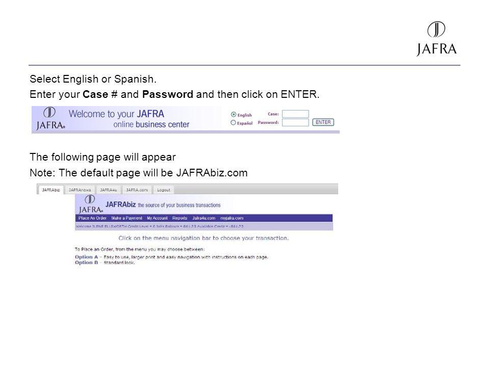 Select English or Spanish.