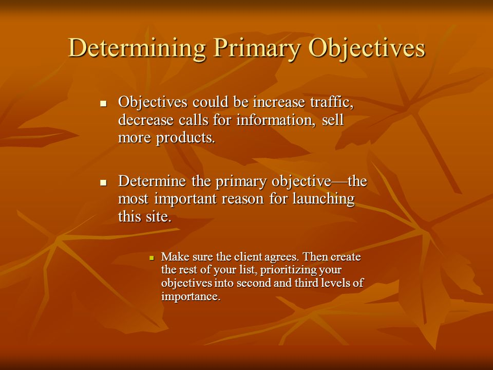 Determining Primary Objectives