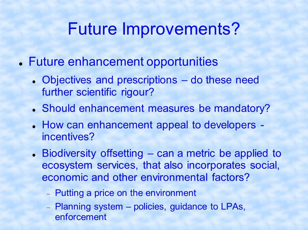 Future Improvements Future enhancement opportunities