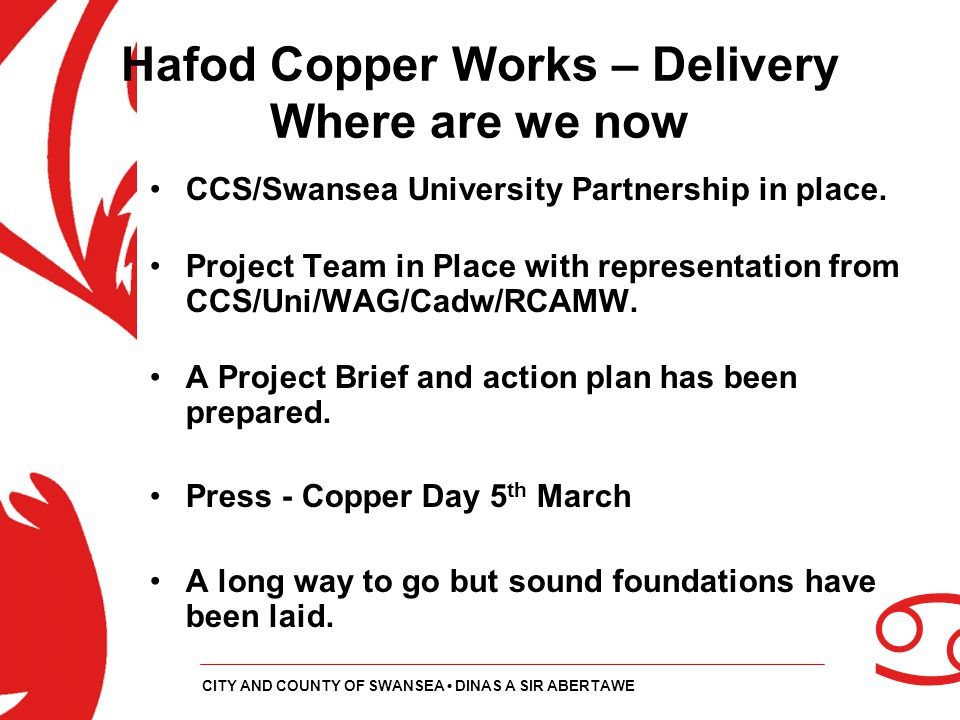 Hafod Copper Works – Delivery Where are we now