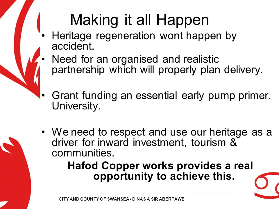 Hafod Copper works provides a real opportunity to achieve this.