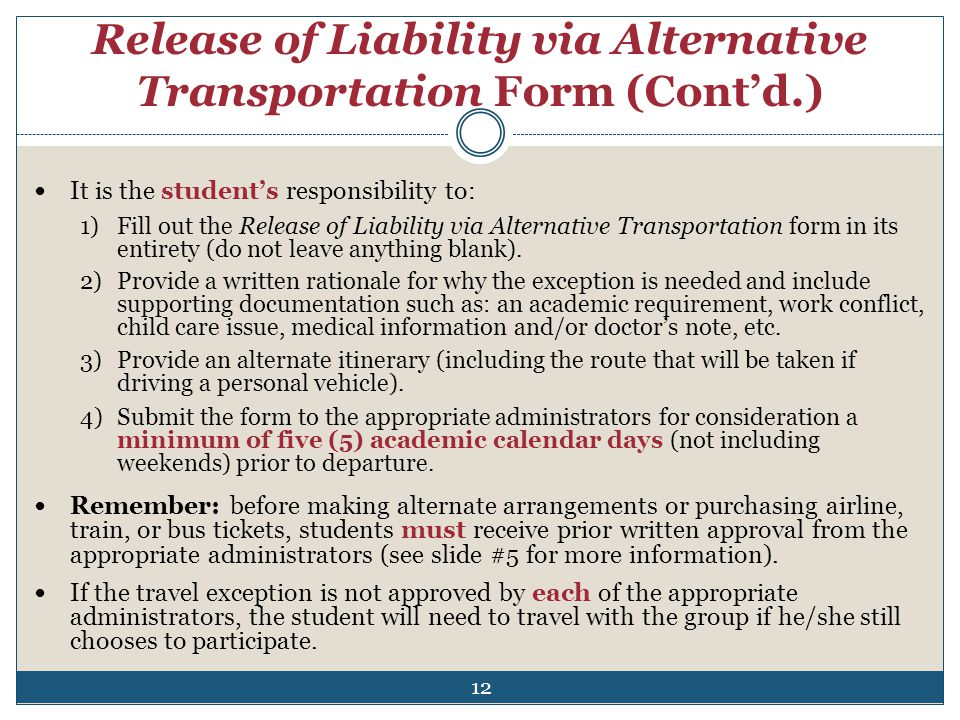 Release of Liability via Alternative Transportation Form (Cont'd.)