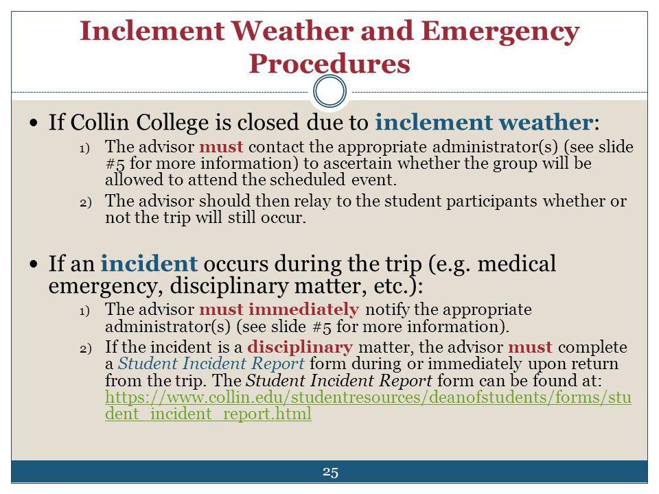 Inclement Weather and Emergency Procedures