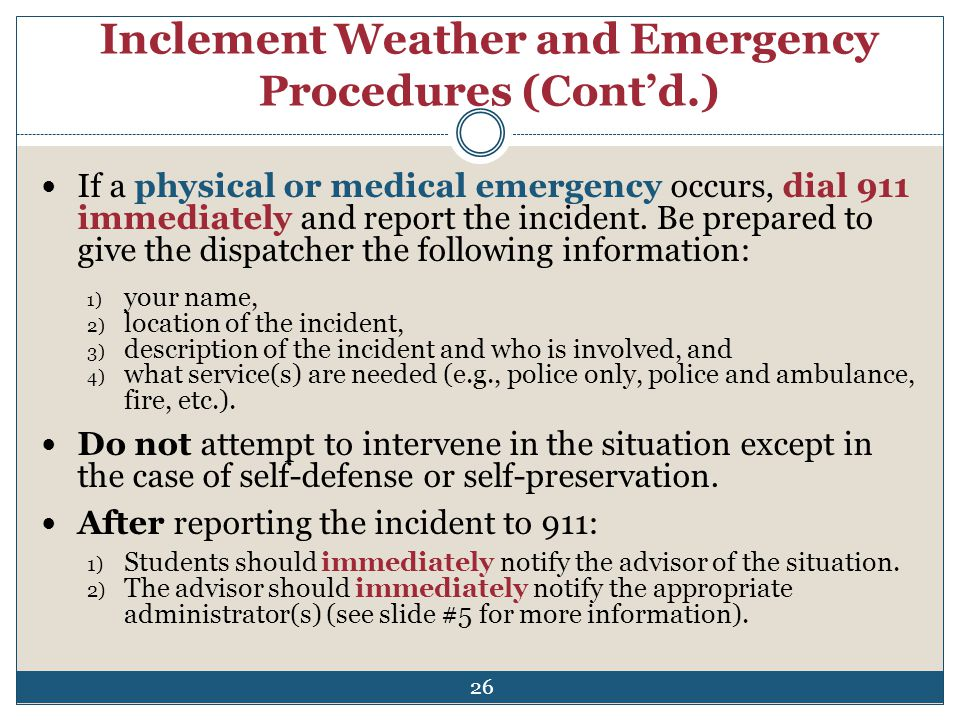 Inclement Weather and Emergency Procedures (Cont'd.)