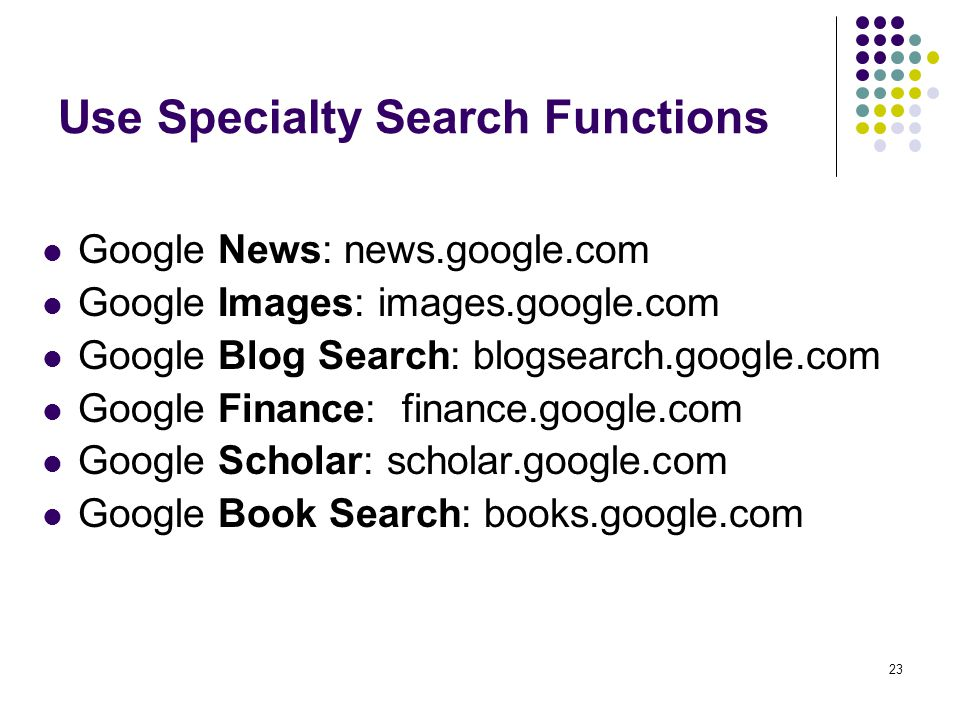 Use Specialty Search Functions