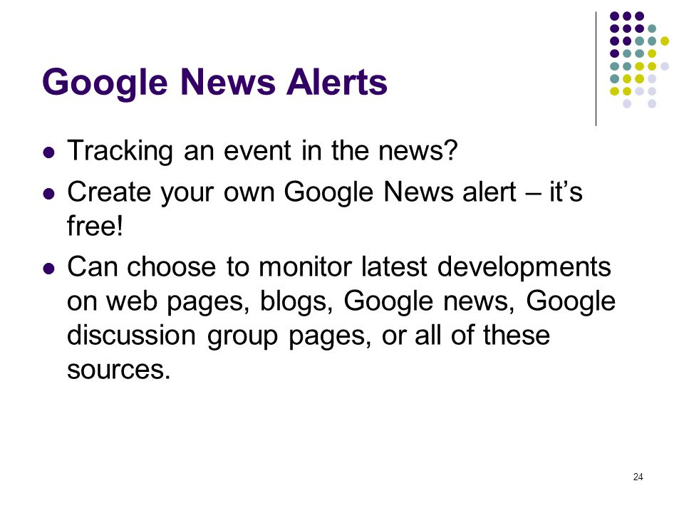 Google News Alerts Tracking an event in the news