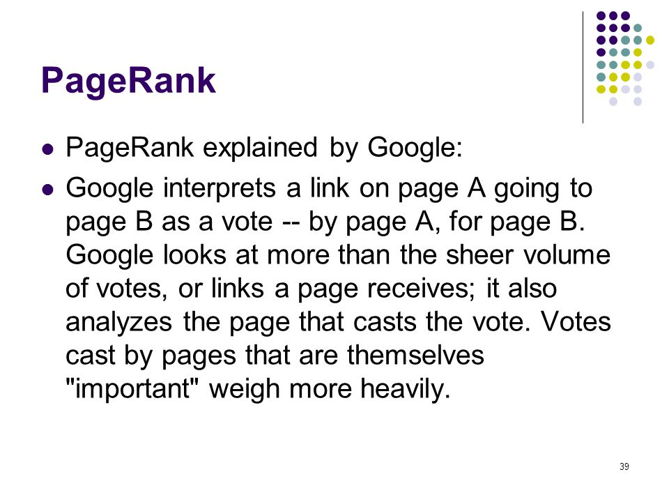 PageRank PageRank explained by Google: