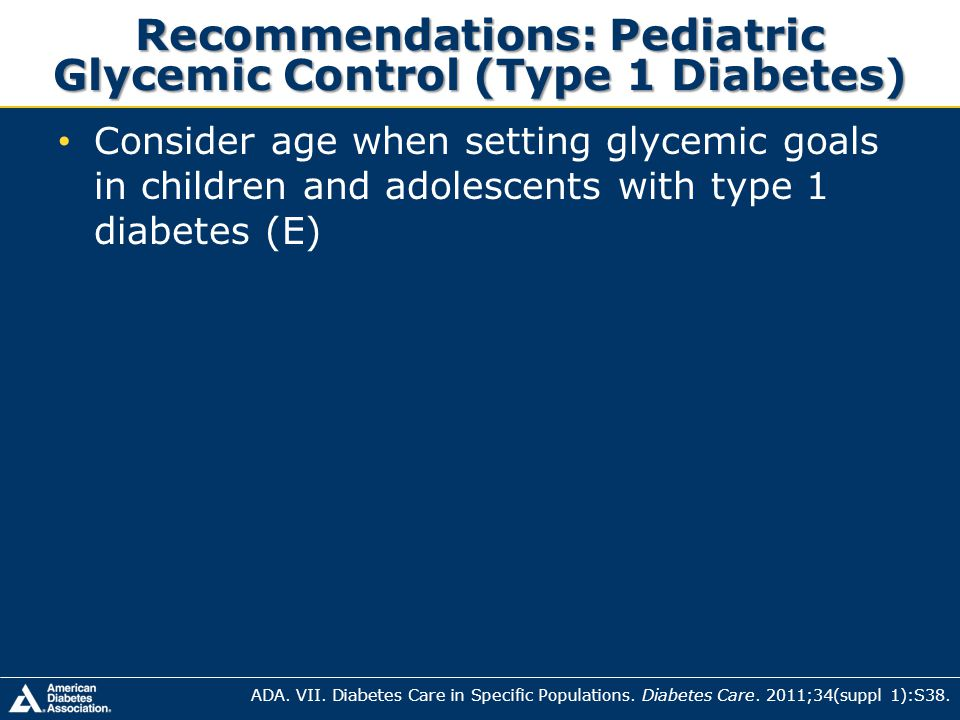 Recommendations: Pediatric Glycemic Control (Type 1 Diabetes)