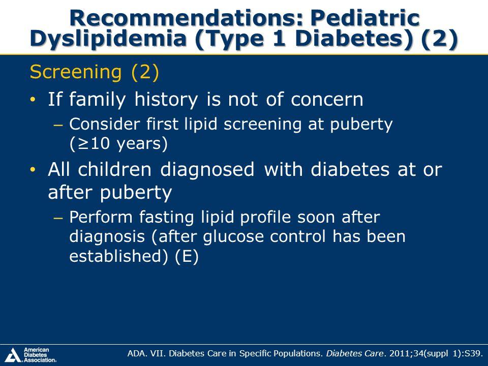 Recommendations: Pediatric Dyslipidemia (Type 1 Diabetes) (2)