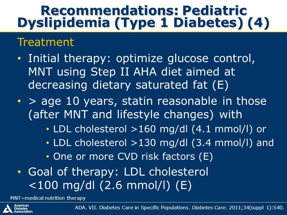 Recommendations: Pediatric Dyslipidemia (Type 1 Diabetes) (4)