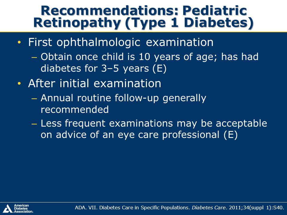 Recommendations: Pediatric Retinopathy (Type 1 Diabetes)