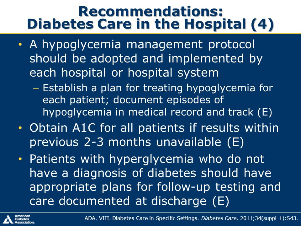 Recommendations: Diabetes Care in the Hospital (4)