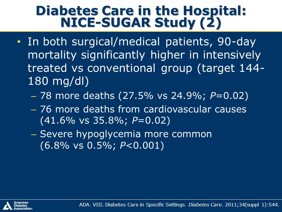 Diabetes Care in the Hospital: NICE-SUGAR Study (2)