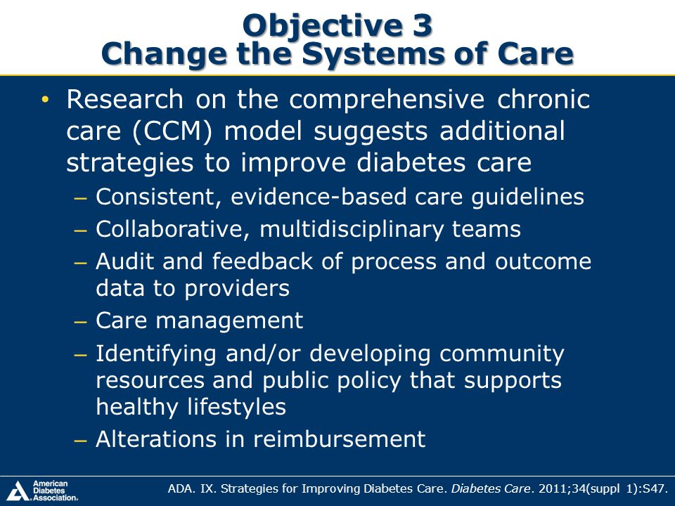 Objective 3 Change the Systems of Care