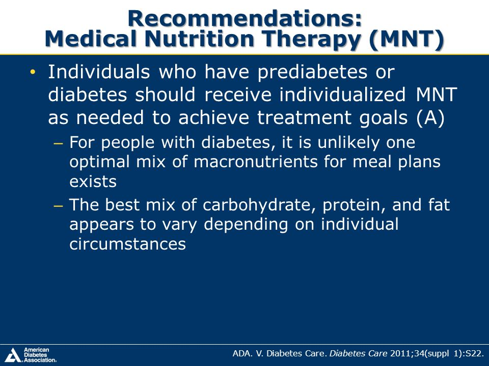 Recommendations: Medical Nutrition Therapy (MNT)