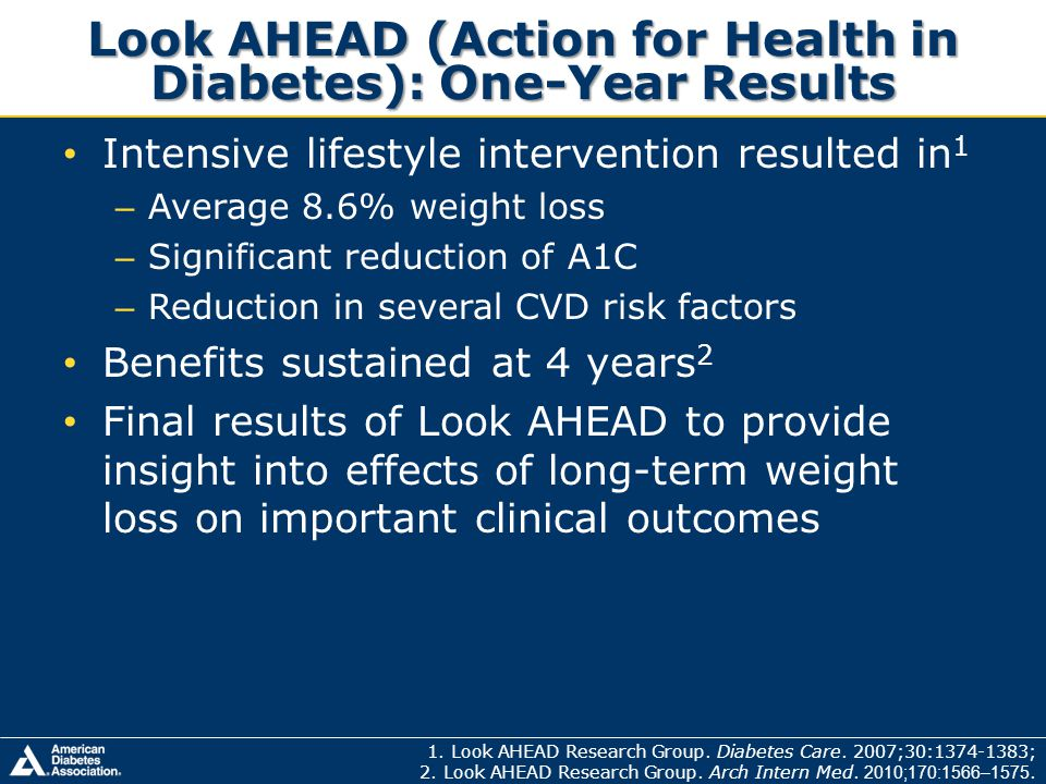 Look AHEAD (Action for Health in Diabetes): One-Year Results