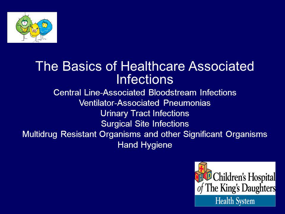 The Basics of Healthcare Associated Infections