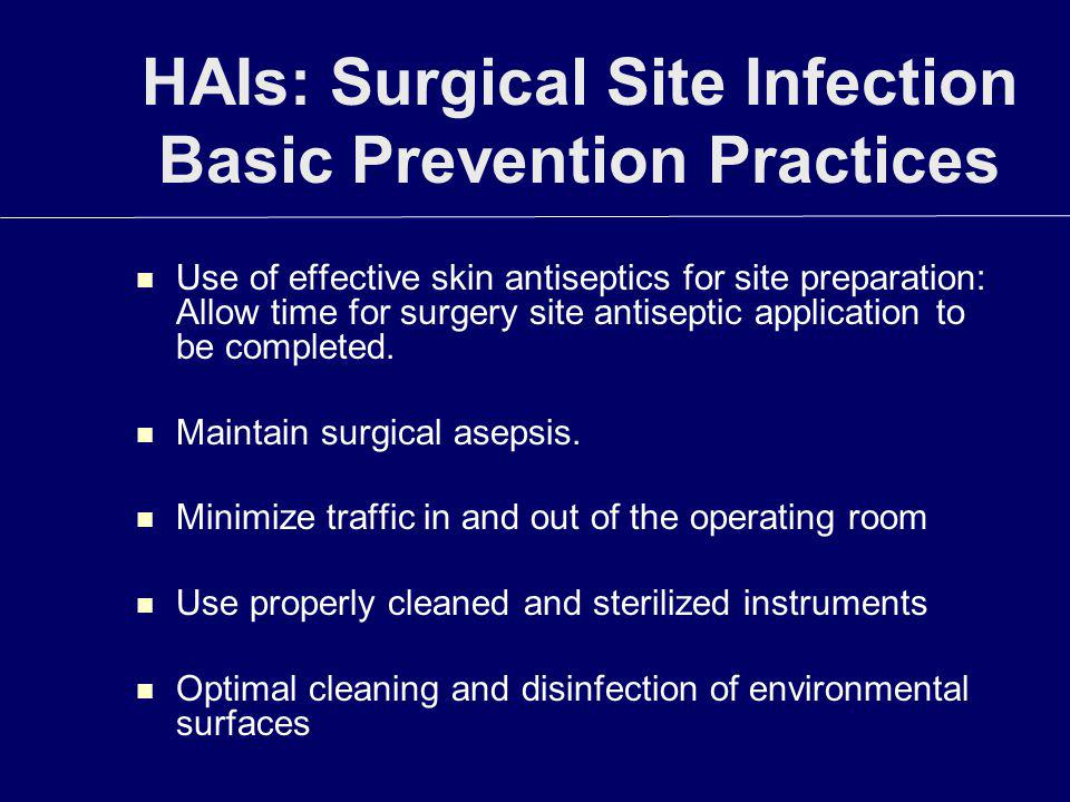 HAIs: Surgical Site Infection Basic Prevention Practices
