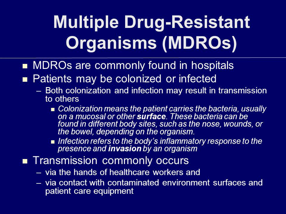 Multiple Drug-Resistant Organisms (MDROs)