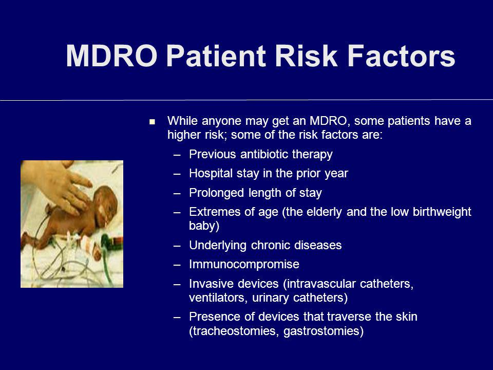 MDRO Patient Risk Factors