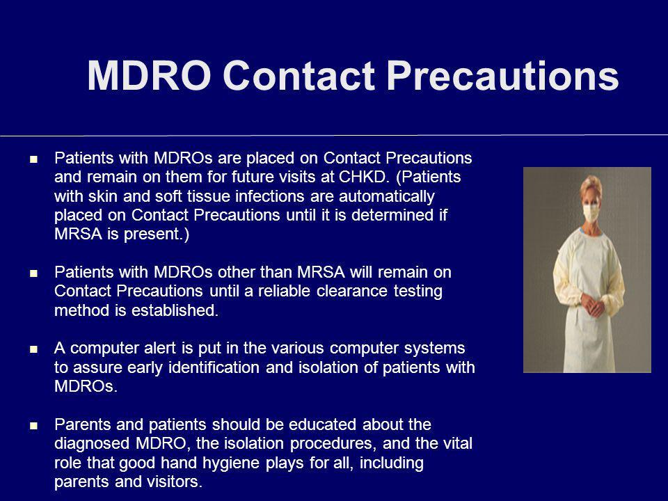 MDRO Contact Precautions