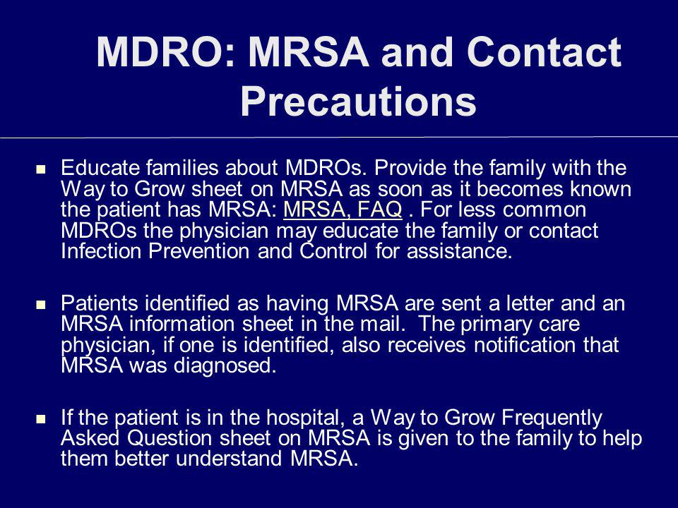 MDRO: MRSA and Contact Precautions