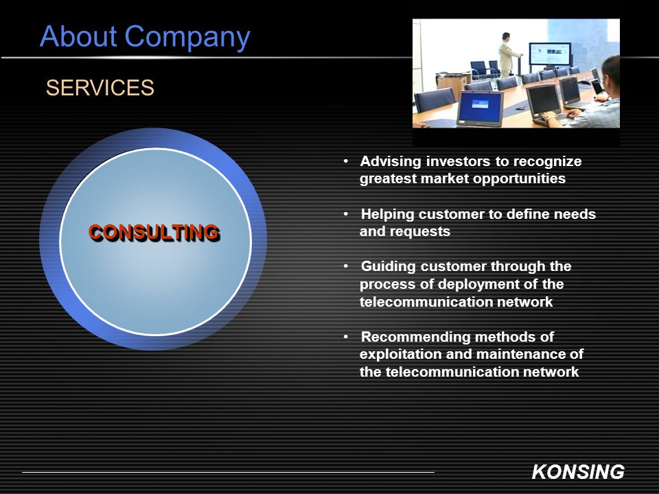 About Company SERVICES CONSULTING