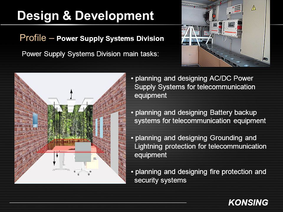 Design & Development Profile – Power Supply Systems Division
