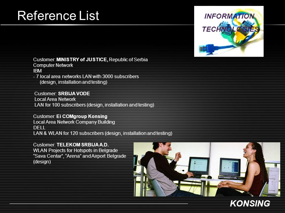 Reference List INFORMATION TECHNOLOGIES